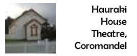 Hauraki House Theatre, Coromandel
