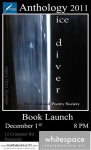Ice Diver - NZ Poetry Society Anthology 2011 - Book Launch at  Whitespace Thu 1 Dec 2011